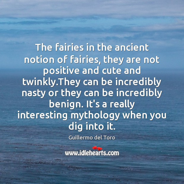 Image, The fairies in the ancient notion of fairies, they are not positive