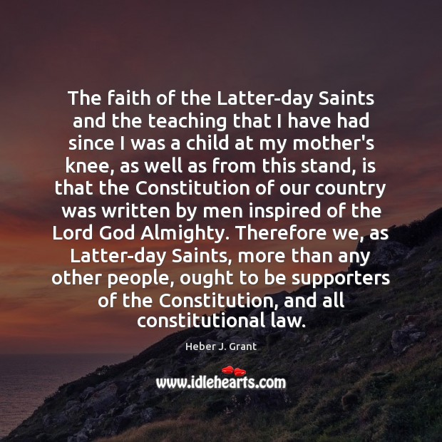 The faith of the Latter-day Saints and the teaching that I have Image