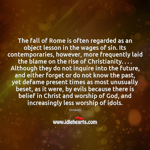 Image, The fall of Rome is often regarded as an object lesson in