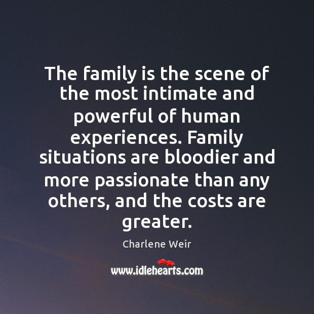 The family is the scene of the most intimate and powerful of Image