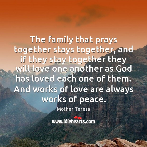 Image, The family that prays together stays together, and if they stay together