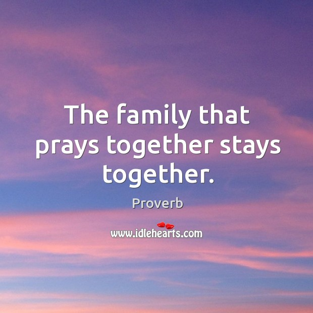 The family that prays together stays together. Image