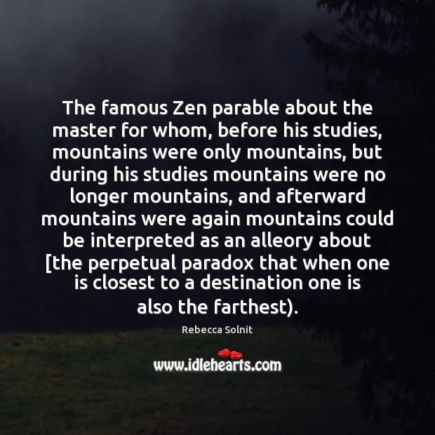 Image, The famous Zen parable about the master for whom, before his studies,