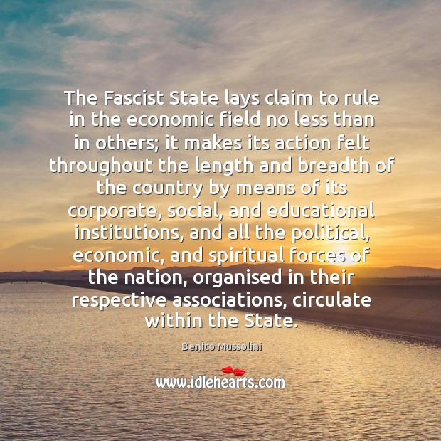The Fascist State lays claim to rule in the economic field no Image