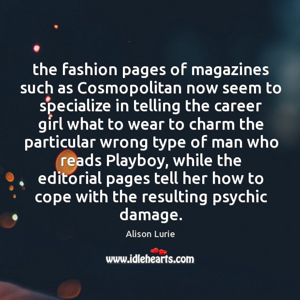 The fashion pages of magazines such as Cosmopolitan now seem to specialize Image