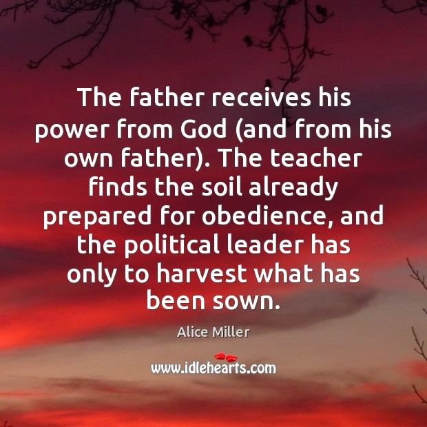 The father receives his power from God (and from his own father). Image