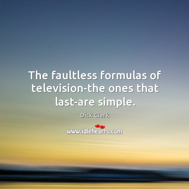 The faultless formulas of television-the ones that last-are simple. Image