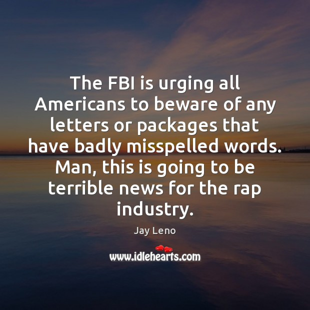 Image, The FBI is urging all Americans to beware of any letters or