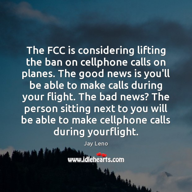 Image, The FCC is considering lifting the ban on cellphone calls on planes.
