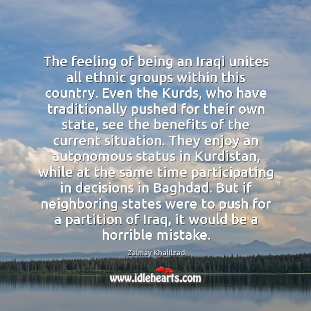 The feeling of being an Iraqi unites all ethnic groups within this Image