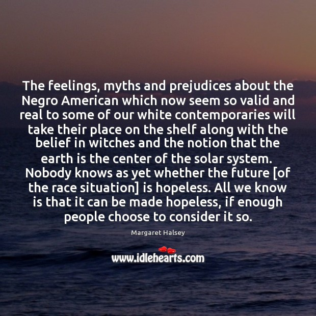 The feelings, myths and prejudices about the Negro American which now seem Image