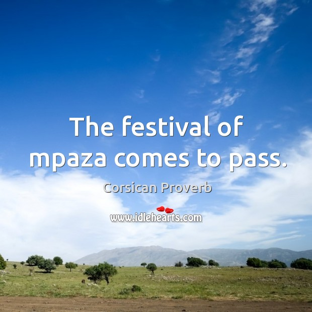 Image, The festival of mpaza comes to pass.