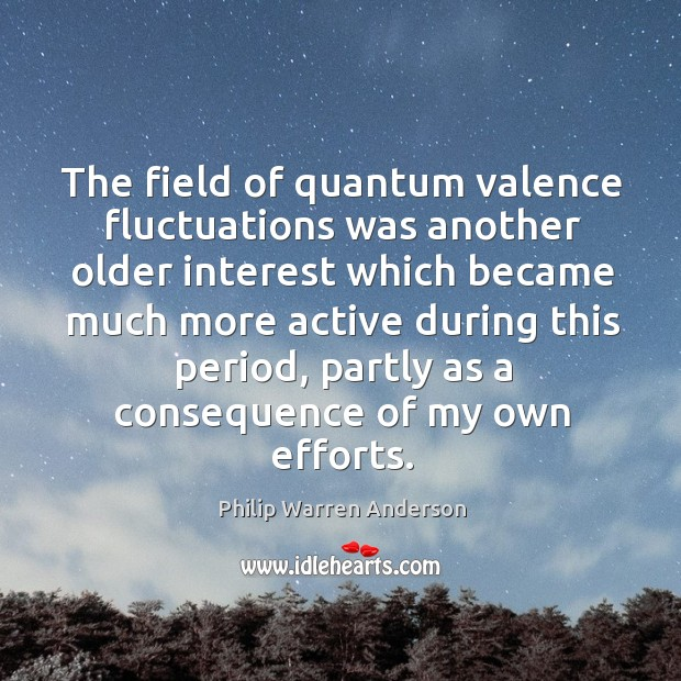 The field of quantum valence fluctuations was another older Image