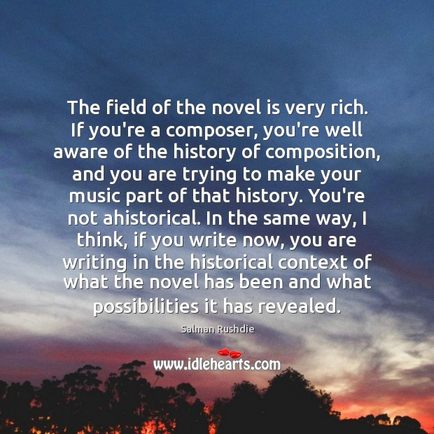 Image, The field of the novel is very rich. If you're a composer,