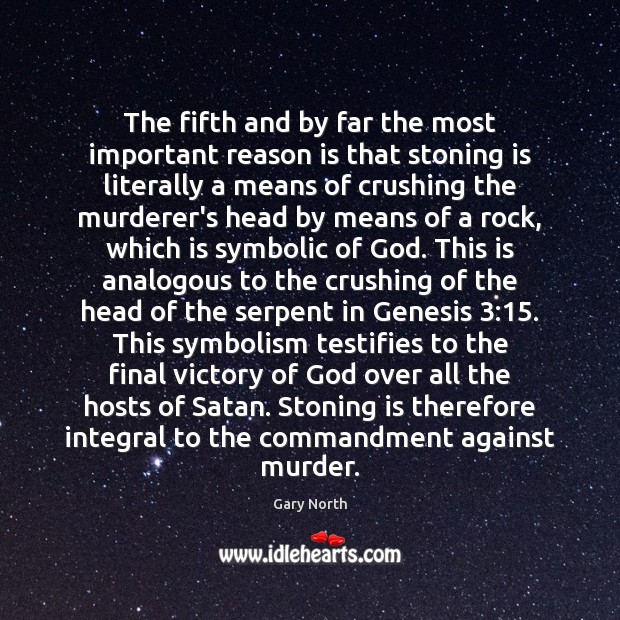 The fifth and by far the most important reason is that stoning Image