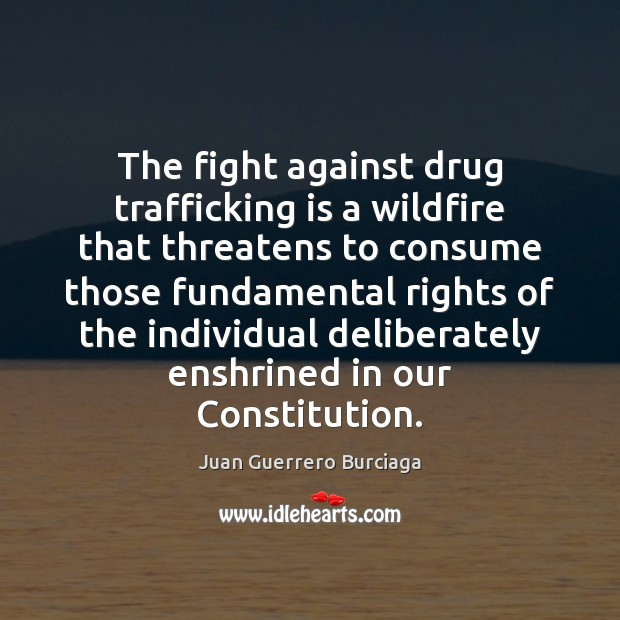 drug trafficking quotes