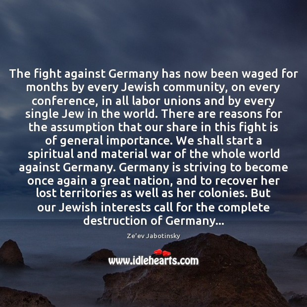 Image, The fight against Germany has now been waged for months by every
