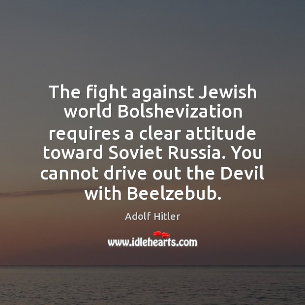 The fight against Jewish world Bolshevization requires a clear attitude toward Soviet Image