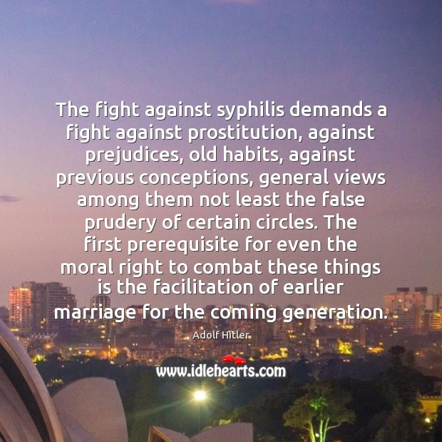 The fight against syphilis demands a fight against prostitution, against prejudices, old Image