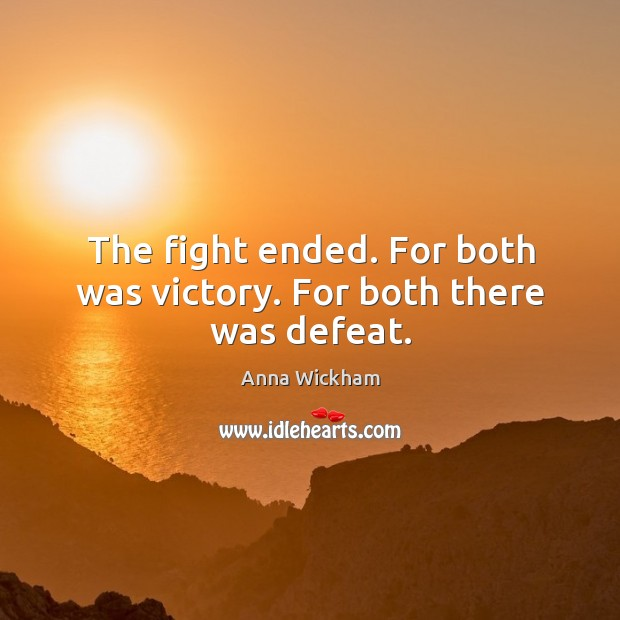 Image, The fight ended. For both was victory. For both there was defeat.