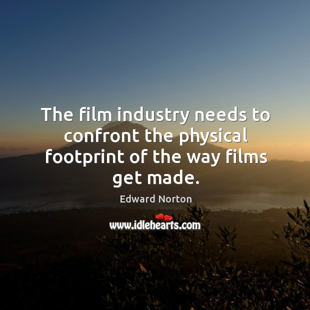 Image, The film industry needs to confront the physical footprint of the way films get made.