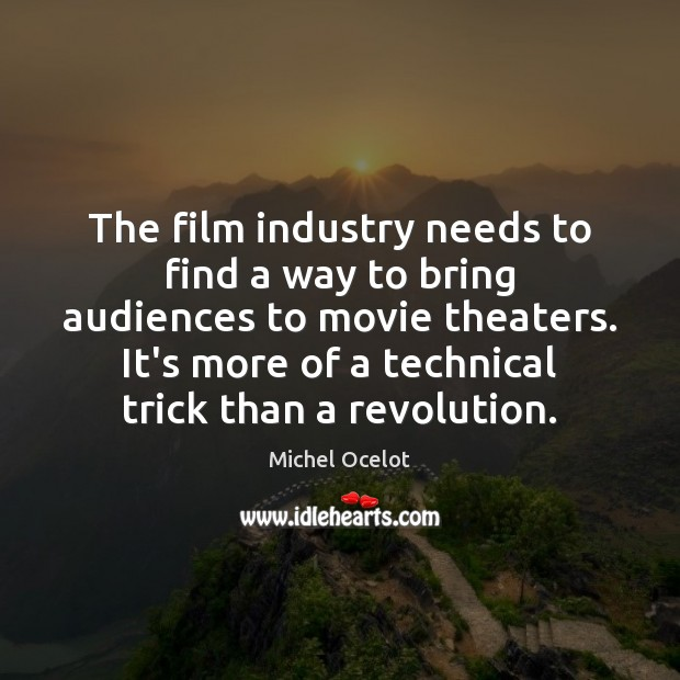 Image, The film industry needs to find a way to bring audiences to