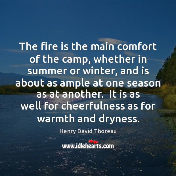 The fire is the main comfort of the camp, whether in summer Image
