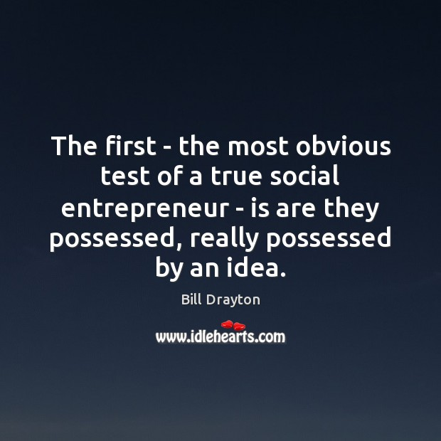 Image, The first – the most obvious test of a true social entrepreneur