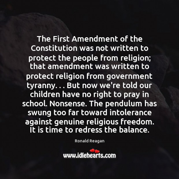Image, The First Amendment of the Constitution was not written to protect the
