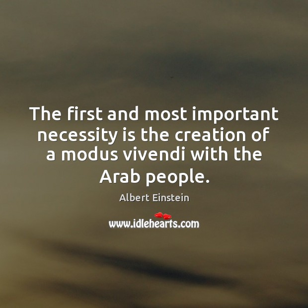 The first and most important necessity is the creation of a modus Image