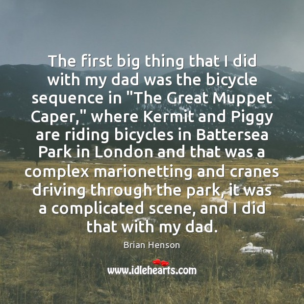 The first big thing that I did with my dad was the Driving Quotes Image