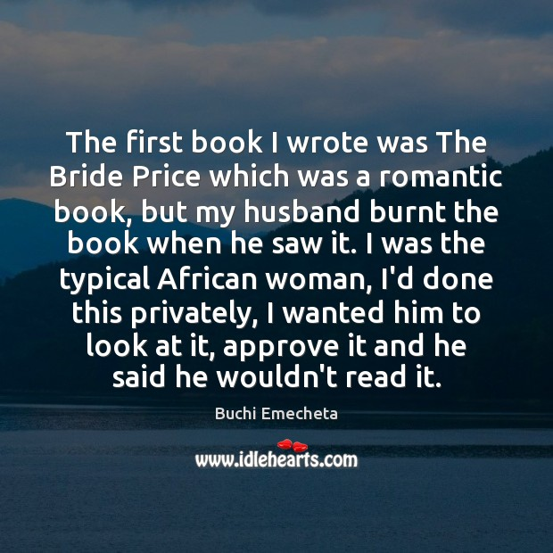 Image, The first book I wrote was The Bride Price which was a