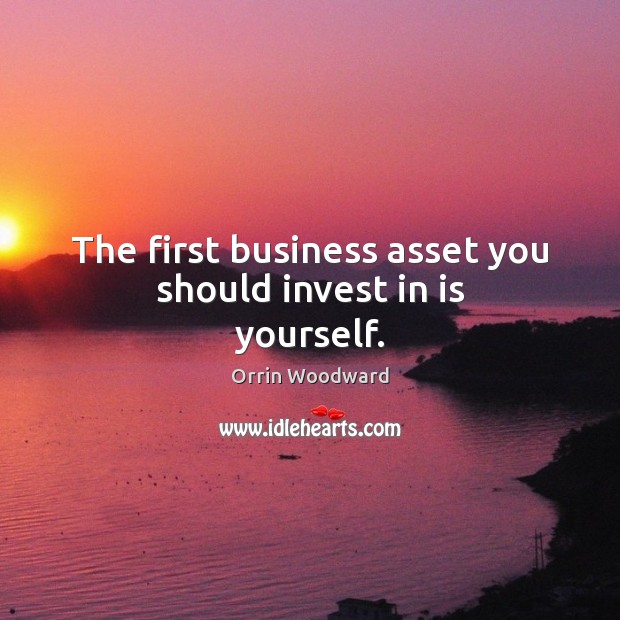 Image, The first business asset you should invest in is yourself.