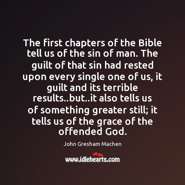 The first chapters of the Bible tell us of the sin of Image