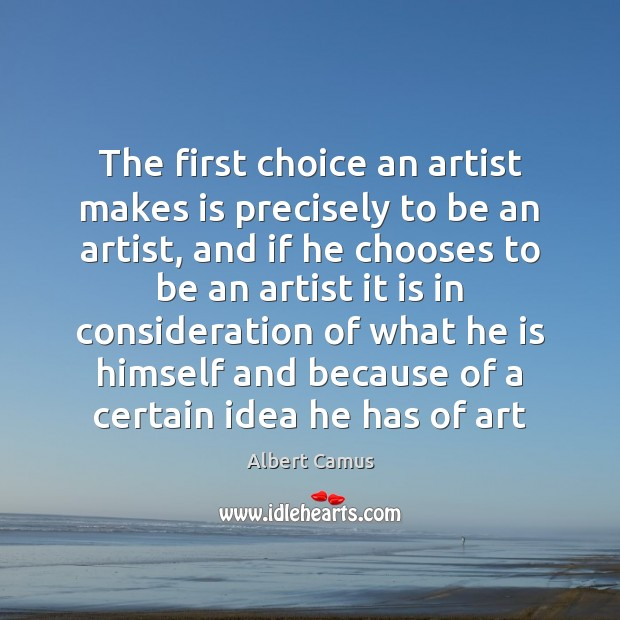 Image, The first choice an artist makes is precisely to be an artist,