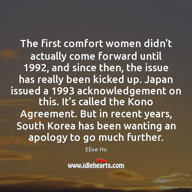 Image, The first comfort women didn't actually come forward until 1992, and since then,
