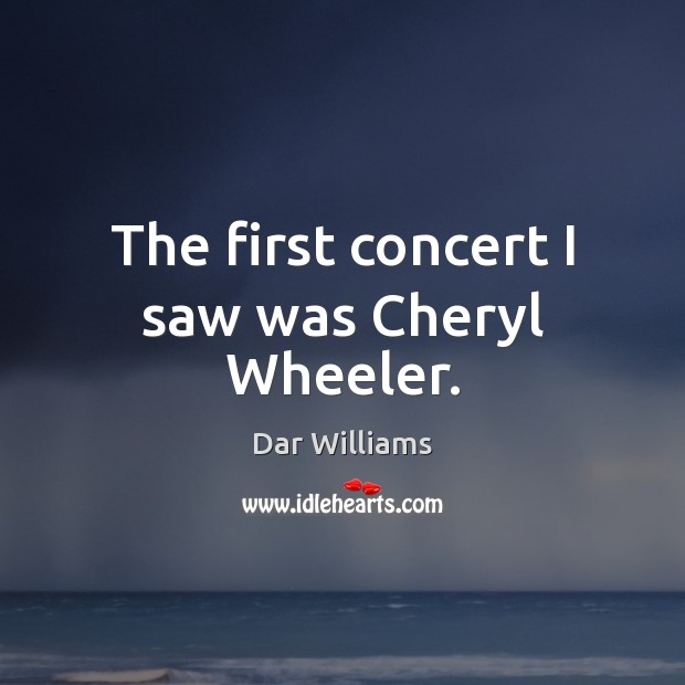 The first concert I saw was Cheryl Wheeler. Image