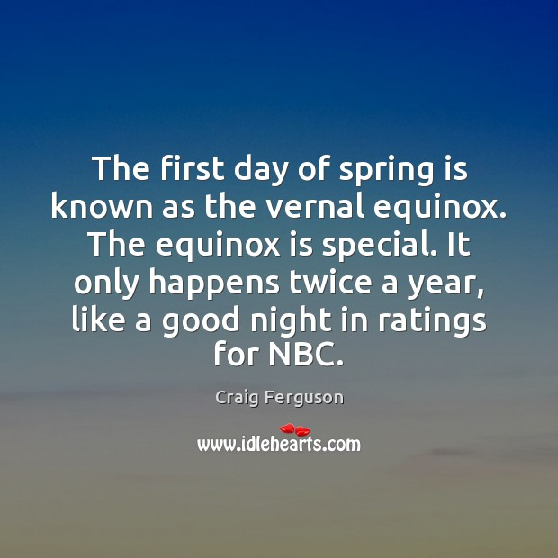 Image, The first day of spring is known as the vernal equinox. The