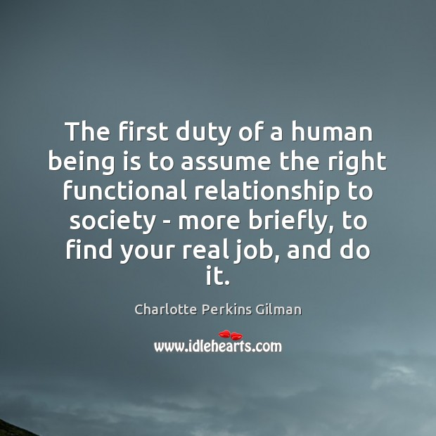 Image, The first duty of a human being is to assume the right