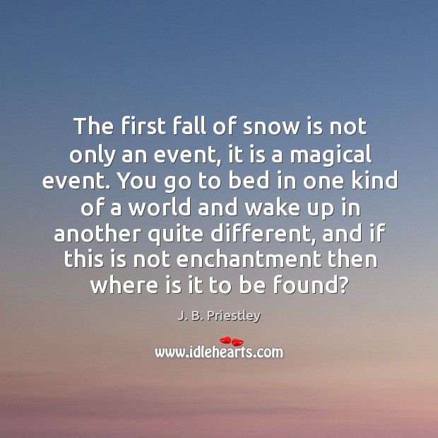 the magical event of the first fall of snow