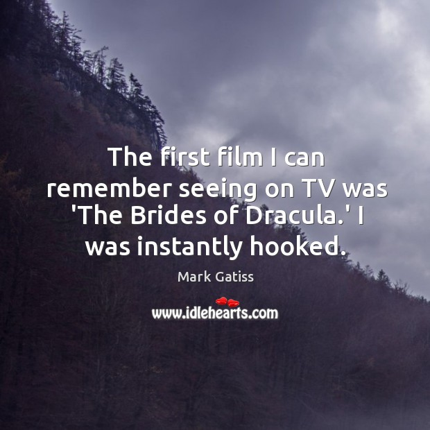 Image, The first film I can remember seeing on TV was 'The Brides