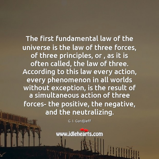 The first fundamental law of the universe is the law of three Image