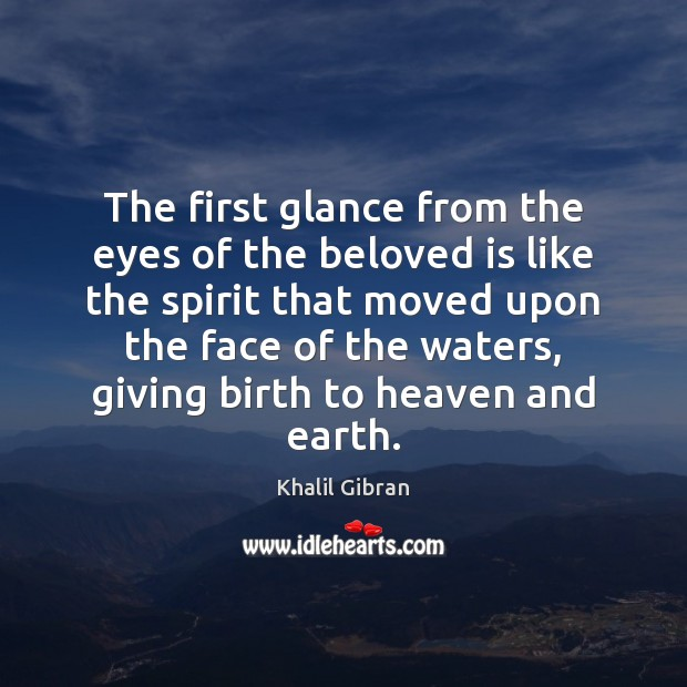 The first glance from the eyes of the beloved is like the Image