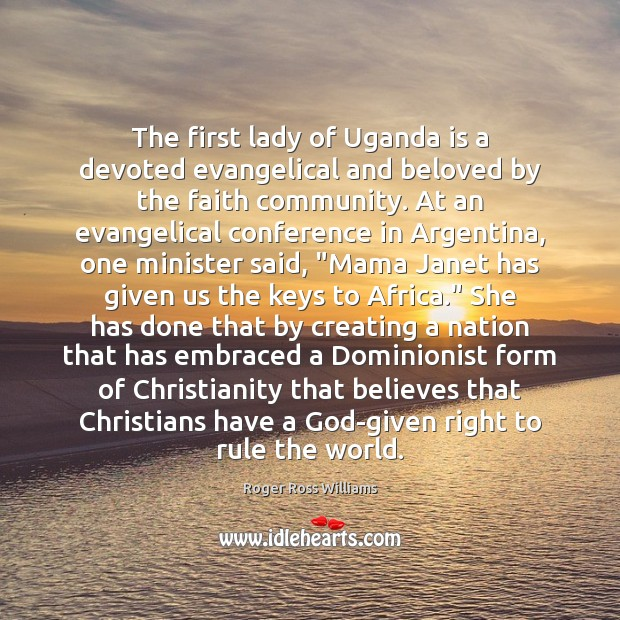Image, The first lady of Uganda is a devoted evangelical and beloved by