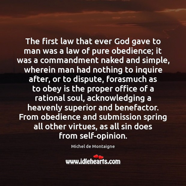 The first law that ever God gave to man was a law Submission Quotes Image