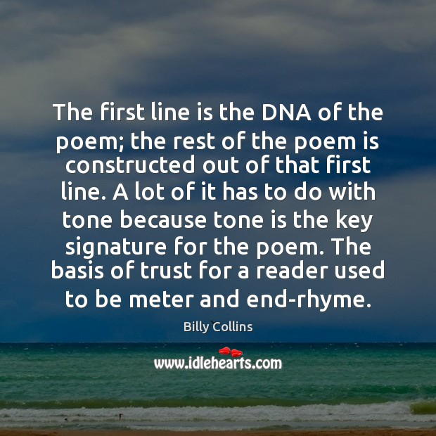 The first line is the DNA of the poem; the rest of Image