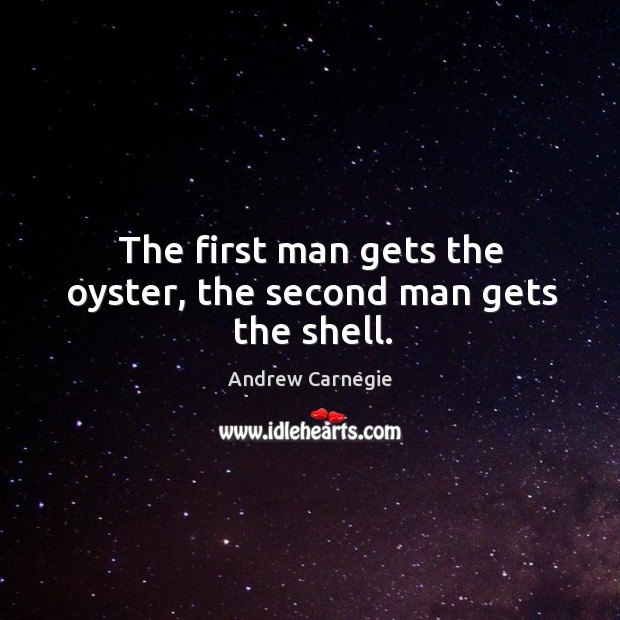 Image, The first man gets the oyster, the second man gets the shell.