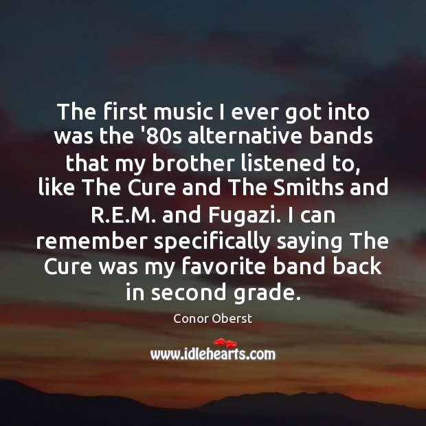 The first music I ever got into was the '80s alternative Image