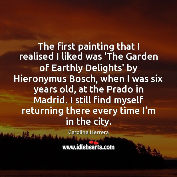 The first painting that I realised I liked was 'The Garden of Image