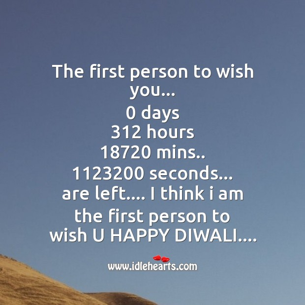 The first person to wish you.. Diwali Messages Image